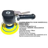 Pulidora Neumatica 150mm Duca 10000 Rpm Verashop