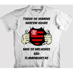 Camisa Os Melhores São Flamenguistas - Flamengo 072ba4a20b870