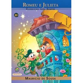 Romeu E Julieta - Classícos Para Sempre - Girassol