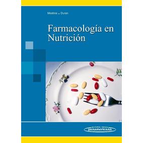 Farmacologia En Nutricion - Mestres Duran