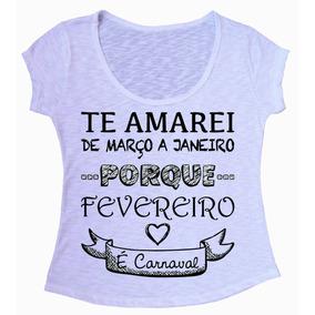 Blusa Com Frases Fevereiro - Camisetas e Blusas no Mercado Livre Brasil 03b0267718e34