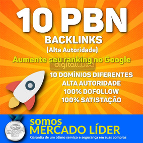 Comprar Backlinks 10 Pbn Alta Qualidade Dofollow Permanente