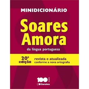 Minidicionario Soares Amora Da Lingua Portuguesa