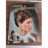 Libro Tecnicas De Cortes Y Peinados Paso A Paso Euromexico