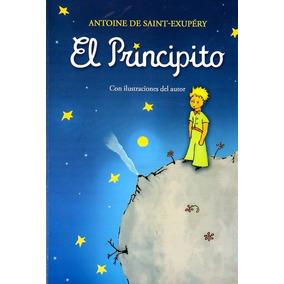 El Principito / Antoine De Saint - Exupéry