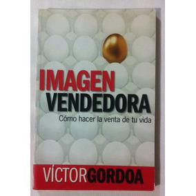 c005e6c4e65c4 Imagen Vendedora Víctor Gordoa Editorial Grijalbo