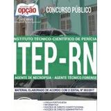 Apostila Concurso Itep - Rn 2018 Ag Necrops E Ag Tec Forense