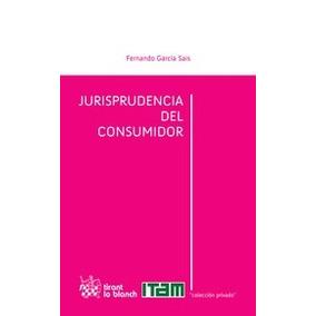 Jurisprudencia Del Consumidor