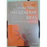 101 Metodos Para Generar Ideas Libro Nuevo Importado