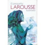 El Pequeño Larousse Ilustrado 2018 - Larousse