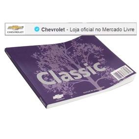 Manual Proprietario Corsa Classic 2010 Em Diante 94742007