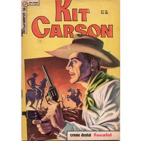 Reis Do Faroeste Nº 56 - Kit Carson - Ebal-1966 # Katram