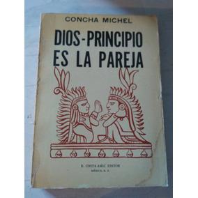 Dios- Principio Es La Pareja Concha Michel