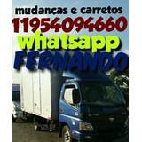 Mudanças Carretos E Fretes E Montador De Moveis 11954094660