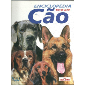 A1040 - Enciclopédia Do Cão - Royal Canin
