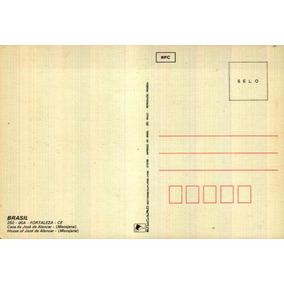 For-11473- Postal Fortaleza, C E- Casa De Jose De Alencar