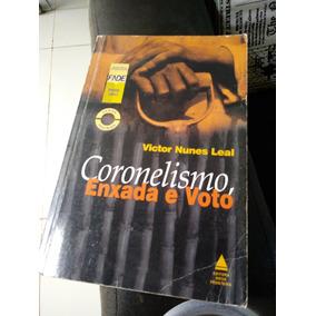 Livro Coronelismo, Enxada E Voto. Victor Nunes Leal.