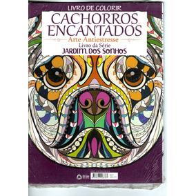 Livro De Colorir Adulto Cachorros Encantados