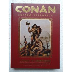 Conan Edição Histórica! O Libertador Vol 1! Mithos 2011!