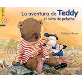 Aventura De Teddy El Osito De Peluche, La