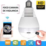 Foco Camara Espia Panoramica 360° De Wifi A Celular