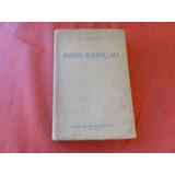 Livro: Ressurreição - L. Tolstoi - 1948
