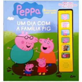 Peppa Pig Brincando Com Som - Livro Sonoro