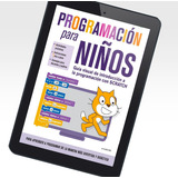 Programación Para Niños Scratch Libro Pdf