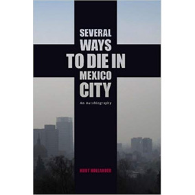 Libro Several Ways To Die In Mexico City: An Autobiogra *int