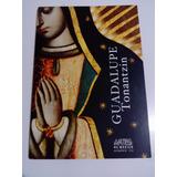 Revista Artes De México No. 125 Guadalupe Tonantzin