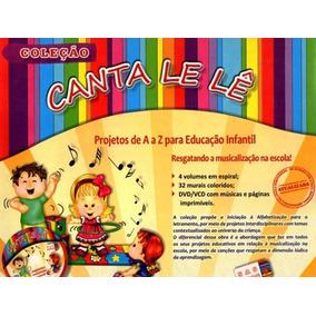 Coleção Canta Le Lê 5 A 6 Anos C/ Cd + Frete Grátis