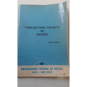Livro - Tabelas De Cálculos De Rações - Joaquim Campos