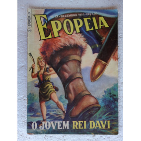 Epopéia Nº 17! Ebal Dez 1953! O Jovem Rei Davi!