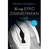 Yo Soy Eric Zimmerman Vol 2 + 40 Novelas Megan Maxwell - Pdf