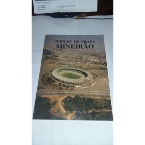 Revista :jubileu De Prata Mineirao.
