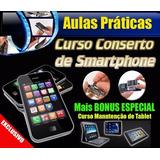 Curso Manutenção Smartphones Celulares E Tablets 25 Dvds A47