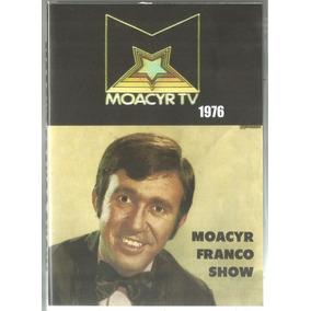 Dvd Moacyr Franco Show - Moacyr Na Tv 1976