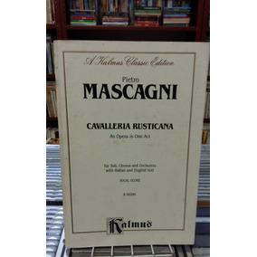 Cavalleria Rusticana An Opera In One Act Pietro Mascagni