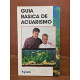 Libro Guia Cuidados Acuario Peces Tropicales Ornamentales