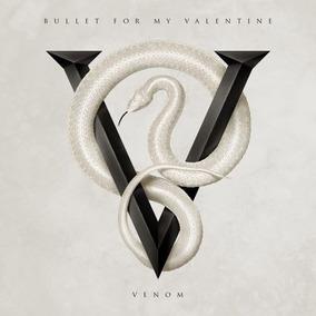 Bullet For My Valentine Venom Cd