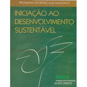 Iniciação Ao Desenvolvimento Sustentável - Fean Minas Gerais