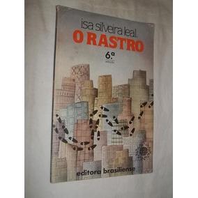 22b51a99706f3 Livro O Rastro   Isa Silveira Leal   - Livros no Mercado Livre Brasil