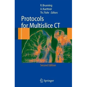 Protocols For Multislice Ct 2 Edition R.bruening