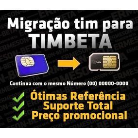 Convite Ou Migração Tim-beta Até 35gb + 2.000 Min - Beta Lb