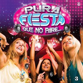 Cd Música Baile Pura Fiesta 1 Colección Todos Generos 0ae37ec0e2c
