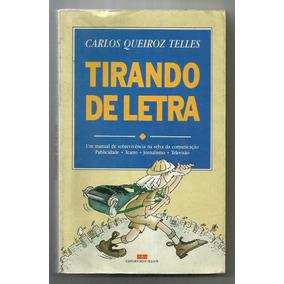 Tirando De Letra - Carlos Queiroz Telles