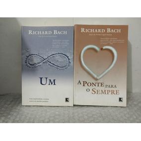 Um + A Ponte Para O Sempre - Richard Bach