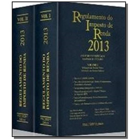 Regulamento Do Imposto De Renda 2013 - 2 Volumes