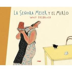 Señora Meyer Y El Mirlo, La