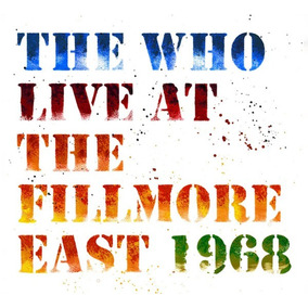 Cd The Who - Live At The Fillmore East 1968 (2018) Cd Duplo